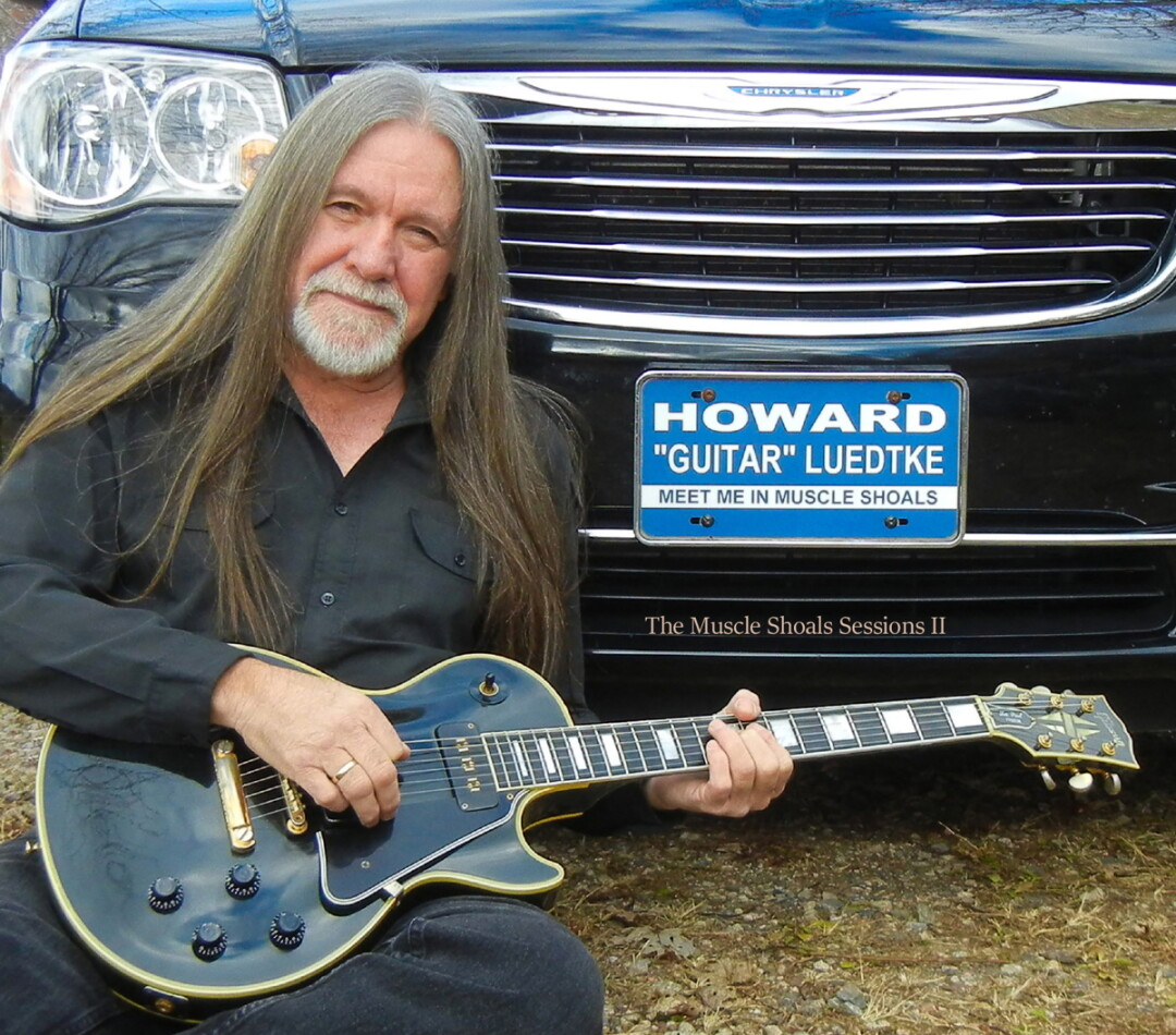 "KEEP ON TRUCKIN.' Local blues legend Howard ""Guitar"" Luedtke has released Meet Me in Muscle Shoals."