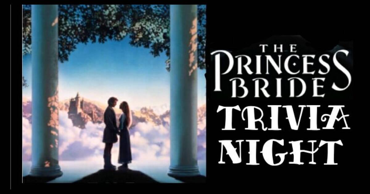 the princess bride trivia night the plus