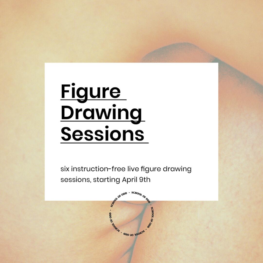 School of Odd: Figure Drawing Sessions - Odd Humyns