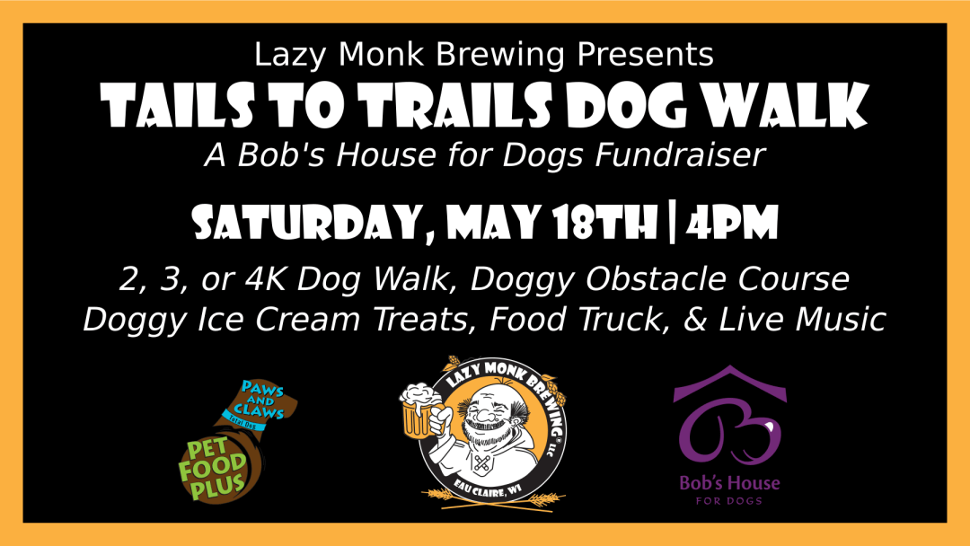 Tails To Trails Dog Walk Lazy Monk Brewing Llc